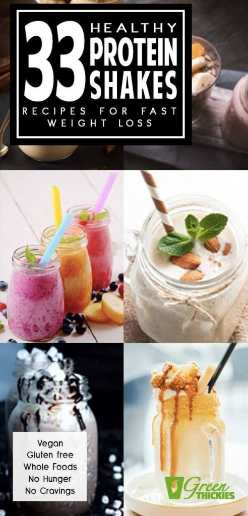 33 Healthy Protein Shakes Recipes For FAST Weight Loss