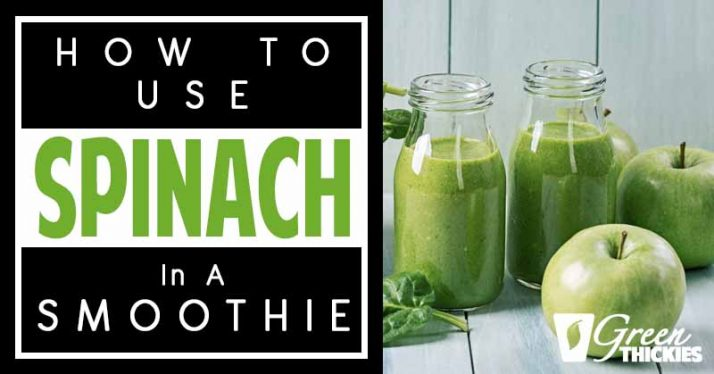 How To Use Spinach In A Smoothie: All Your Questions Answered