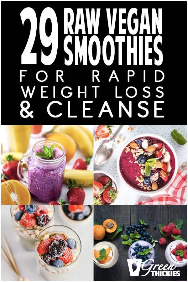 These raw vegan smoothie recipes are perfect for rapid weight loss and to cleanse the body.  Weight loss is fast with raw food because it digests so quickly.Perfect for breakfast, weight loss, clean eating, good health, cleanses, and healthy mornings.Containing smoothie bowls, chia seeds, almond butter, coconut milk, frozen banana, maple syrup, cacao powder, protein, drinks, fruit and ice cubes.#greenthickies #rawvegan #rawvegansmoothies #rawveganrecipes