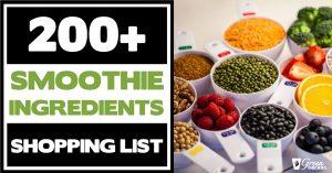 200+ Smoothie Ingredients Shopping List Printable
