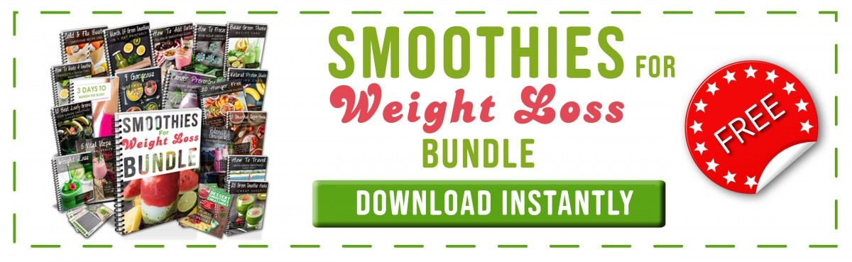 FREE Smoothies For Weight Loss Bundle