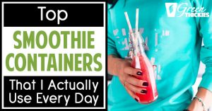 Top Smoothie Containers That I Actually Use Every Day
