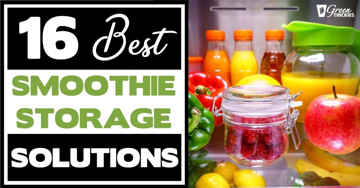 16 Best Smoothie Storage Solutions: My Smoothie Station Ideas