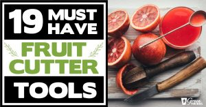 19 Must Have Fruit Cutter Tools For Super Fast Meal Prep