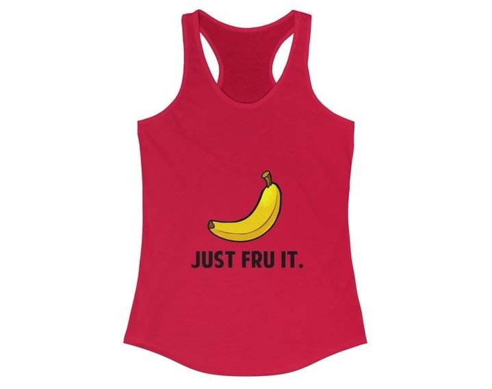 17 Fruit Fashion Items That Makes A Statement; Just Fru It Ladies Tank Top