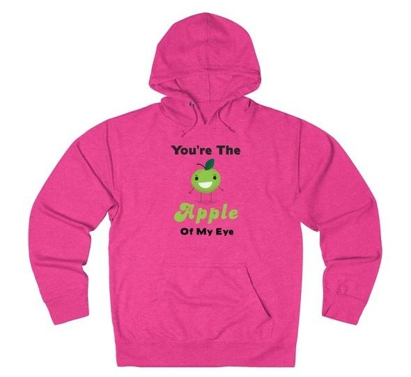 17 Fruit Fashion Items That Makes A Statement; You're The Apple Of My Eye Unisex French Terry Hoodie