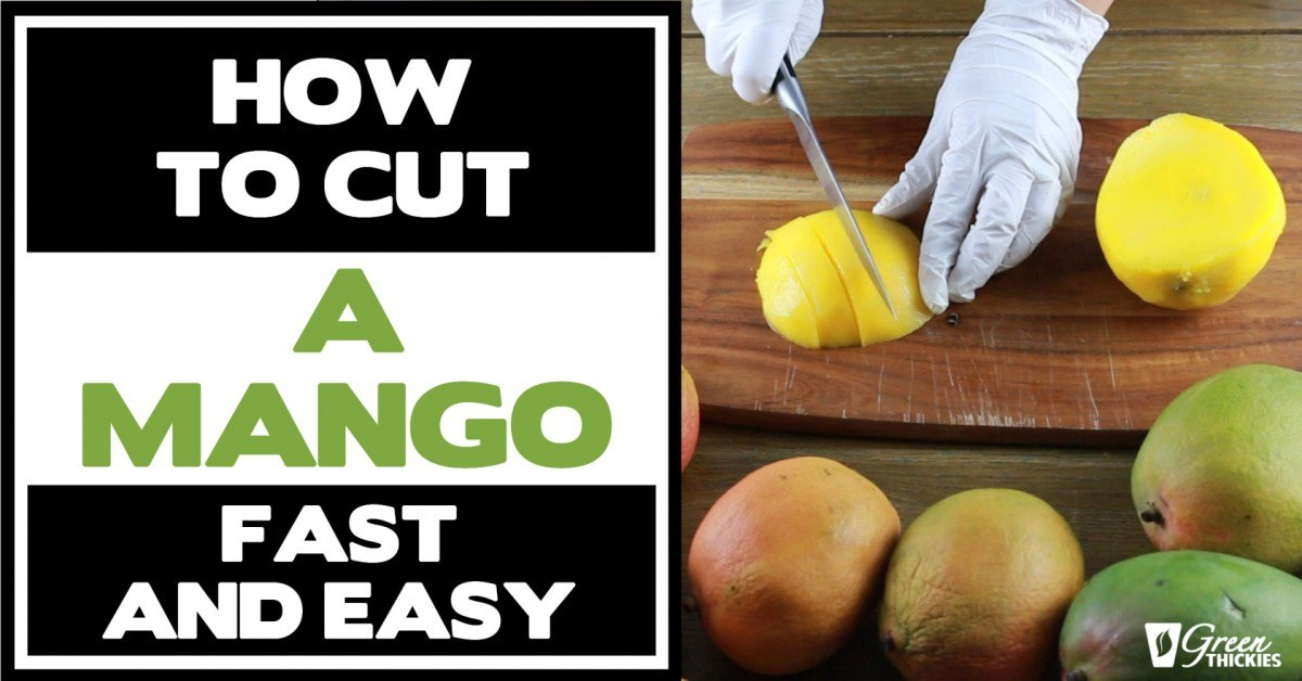How To Cut A Mango (Fast And Easy)