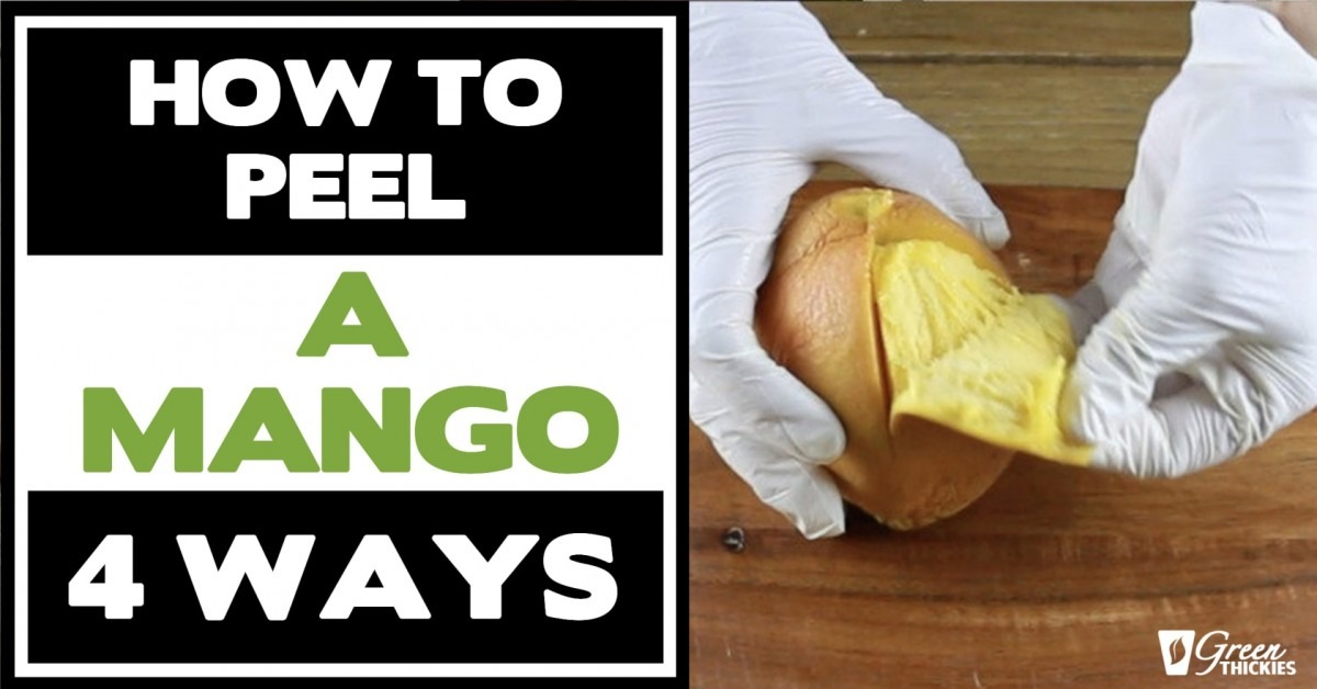 How To Peel A Mango (4 Ways)