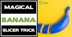 Magical Banana Slicer Trick (Unbelievable)