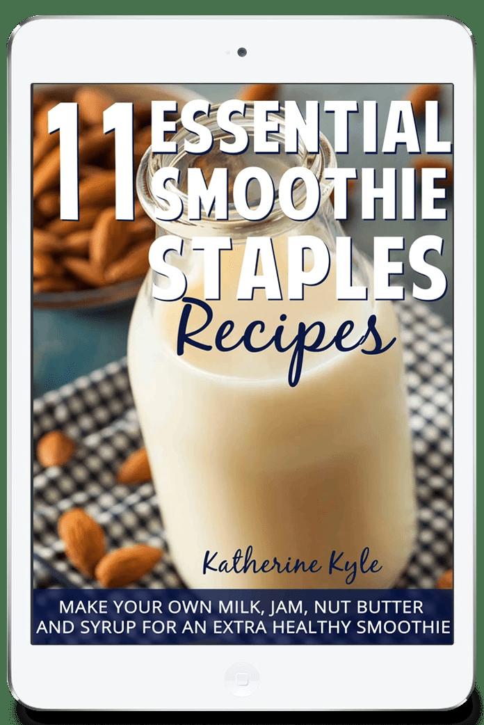 11 Essential Smoothie Staples ebook